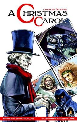A Christmas Carol By Dickens, Charles/ McCullar, Scott (ADP)/ Kumar, Naresh (ILT)